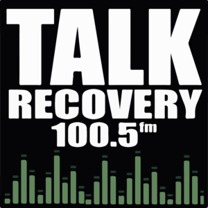 Talk Recovery Addiction Recovery Radio Show