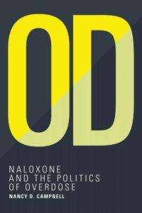 Naloxone and the Politics of Overdose